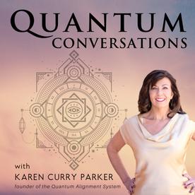 Quantum Conversations: With Karen Curry Parker